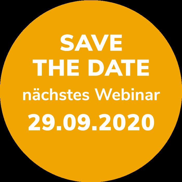 SAVE THE DATE – nächstes WEBINAR 29.09.2020